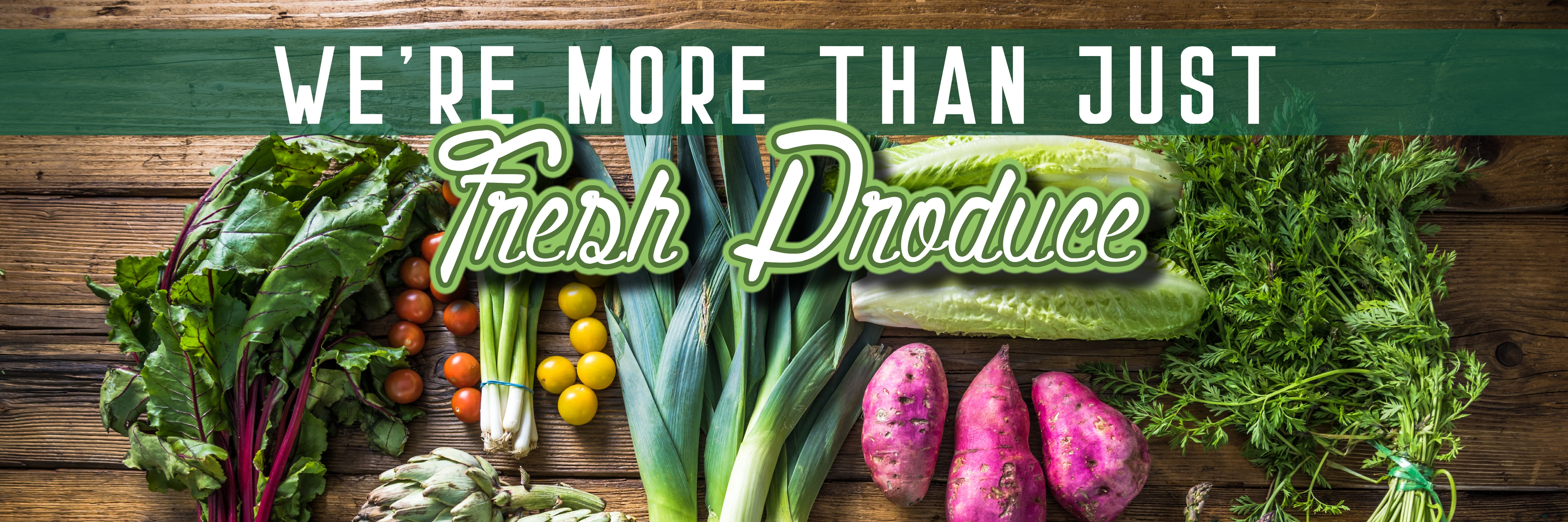More Than Fresh Produce Banner (RESIZE)